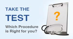 Which procedure is right for you?